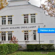 Pétition école Croix Luizet